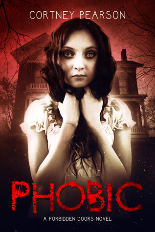 Phobic (The Forbidden Doors, #1)