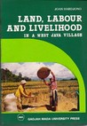 Land, Labour, and Livelihood in a West Java Village