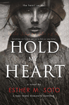 Hold My Heart (Book 1)