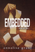 Embedded (Victoria Asher Series, 1)