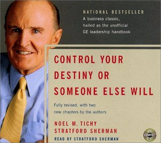 Control Your Destiny or Someone Else Will CD by Noel M. Tichy