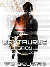 The Centaurus Legacy (The Adventures of Heck Thomas)