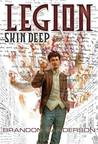 Skin Deep (Legion, #2) by Brandon Sanderson