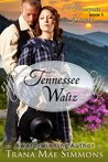 Tennessee Waltz (Homespun Hearts #1)