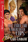 Love Under Two Undercover Cops (Lusty, Texas, #22)