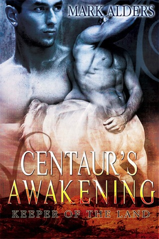 Centaur's Awakening by Mark Alders