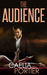 The Audience (Book 1 ~ Escapades of My Bisexual Boyfriend)
