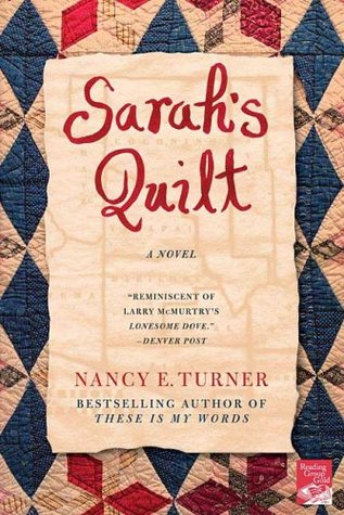 Sarah's Quilt by Nancy E. Turner