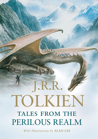 Tales from the Perilous Realm [With Roverandom] by J.R.R. Tolkien