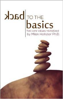 Back to the Basics by Milan Hollister