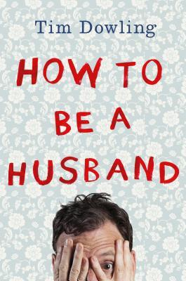How to be a Husband