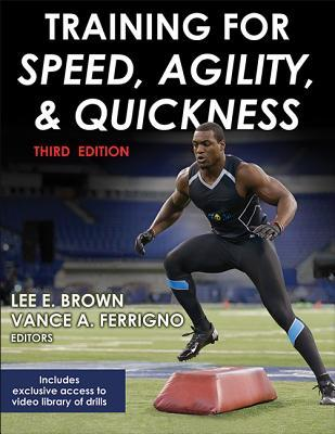 Training for Speed, Agility, and Quickness-3rd Edition by Lee Brown
