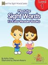 Meet the Sight Words Level 1 Easy Reader Books (set of 12 books) (Meet the Sight Words Easy Reader Books)