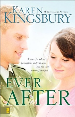 Ever After by Karen Kingsbury
