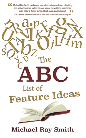 The ABC List of Feature Ideas by Michael Ray Smith
