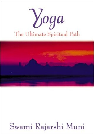 Yoga: The Ultimate Spiritual Path