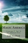 Magic America by C.E. Medford