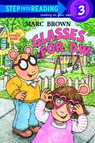Glasses for D.W. by Marc Brown