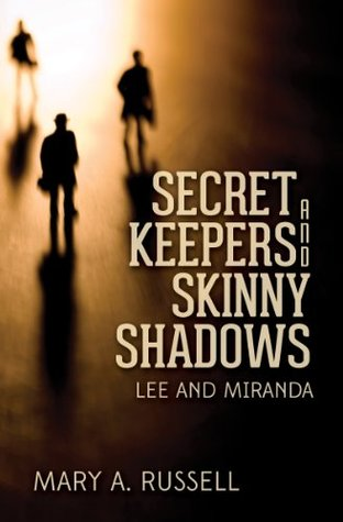 Get Secret Keepers and Skinny Shadows: Lee and Miranda ePub by Mary A Russell