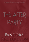 The After Party (Pandora's Intimate Encounter Series, #2)