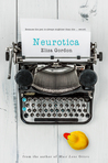 Neurotica, a novel by Eliza Gordon