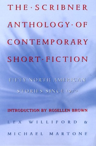 The Scribner Anthology of Contemporary Short Fiction by Lex Williford