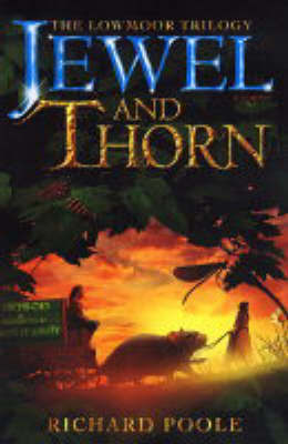 Review Jewel and Thorn (The Book of Lowmoor #1) PDF