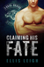 Claiming His Fate (Feral Breed Motorcycle Club #1)