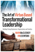 The Art of Virtue-Based Transformational Leadership