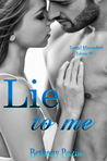 Lie To Me (Sexual Misconduct Volume III)