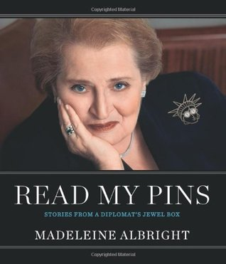 Read My Pins by Madeleine Albright