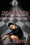 Deadened (Avery Tywella #2)