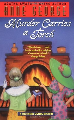 Murder Carries a Torch by Anne George