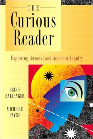 The Curious Reader: Exploring Personal and Academic Inquiry