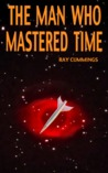 The Man Who Mastered Time