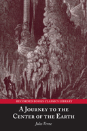 Free online download A Journey to the Center of the Earth (Extraordinary Voyages #3) by Jules Verne, Norman Dietz PDF