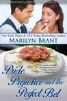 Pride, Prejudice and the Perfect Bet (Perfect #2)