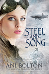Steel and Song (The Aileron Chronicles, #1)