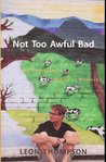 Not Too Awful Bad: A Storyteller's Guide to Vermont