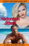 Hedonism Jitters (Contemporary BBW Romance): Cuddly Swingers