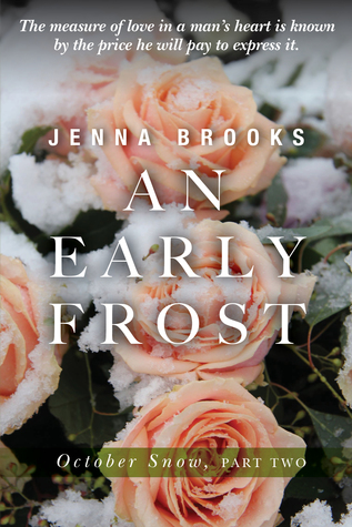 AN EARLY FROST (October Snow, Part Two)