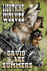Lightning Wolves by David Lee Summers