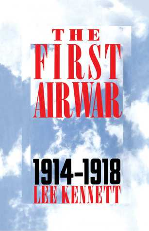 The First Air War by Lee Kennett
