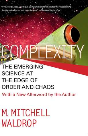 Complexity by M. Mitchell Waldrop