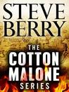 The Cotton Malone Series 7-Book Bundle: The Templar Legacy, The Alexandria Link, The Venetian Betrayal, The Charlemagne Pursuit, The Paris Vendetta, The Emperor's Tomb, The Jefferson Key