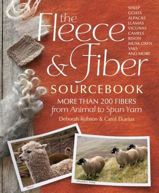The Fleece & Fiber Sourcebook by Deborah Robson