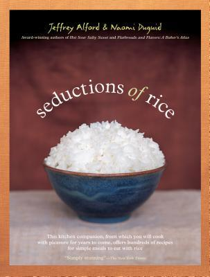 Seductions of Rice by Jeffrey Alford
