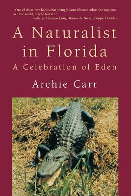 A Naturalist in Florida: A Celebration of Eden