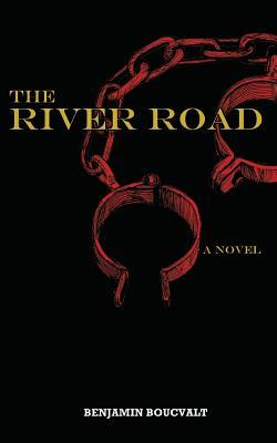 The River Road by Benjamin Boucvalt