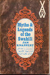 Myths & Legends Of The Swahili